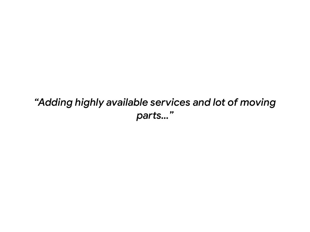 """Adding highly available services and lot of mo..."