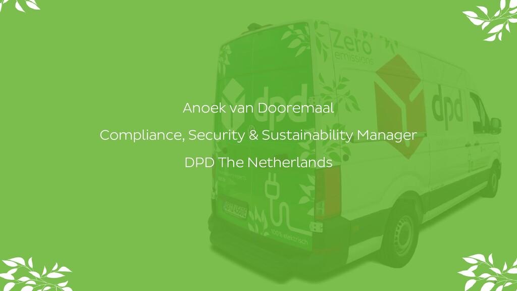 Anoek van Dooremaal Compliance, Security & Sust...