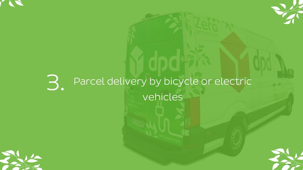 1. Parcel delivery by bicycle or electric vehic...