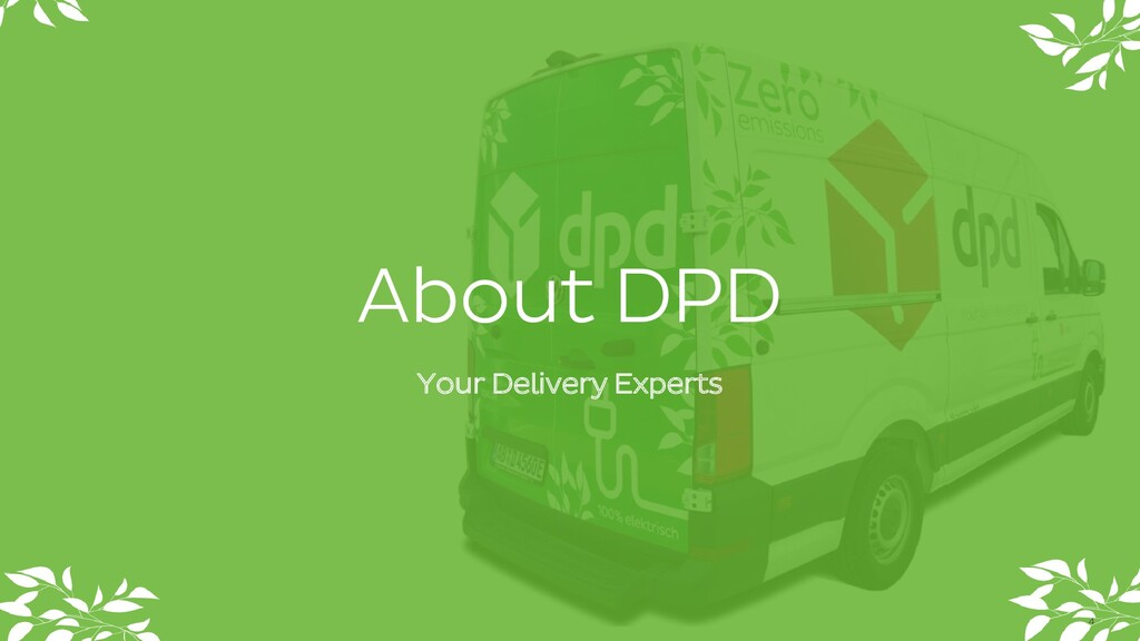 About DPD Your Delivery Experts 4