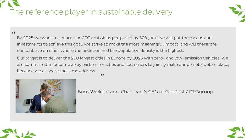 7 By 2025 we want to reduce our CO2 emissions p...