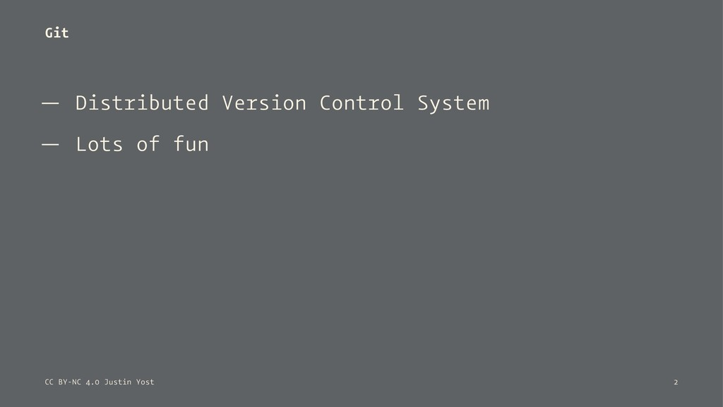 Git — Distributed Version Control System — Lots...