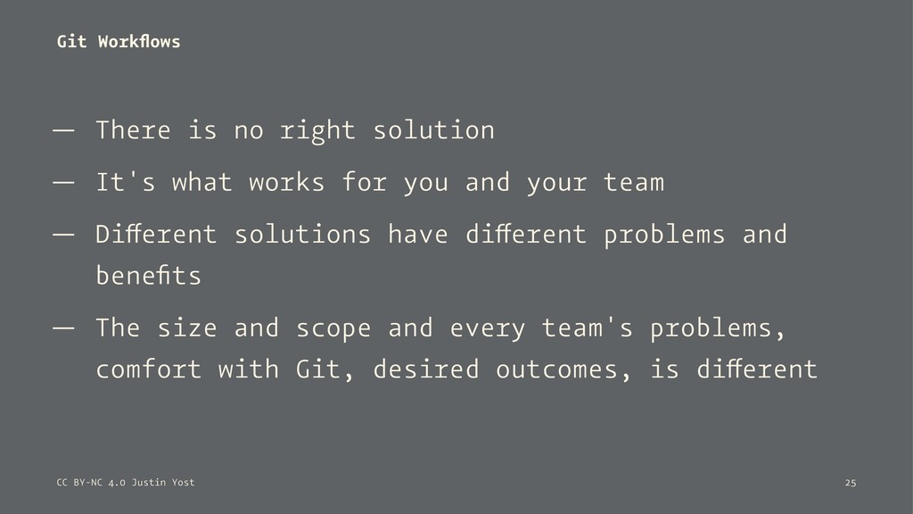 Git Workflows — There is no right solution — It'...