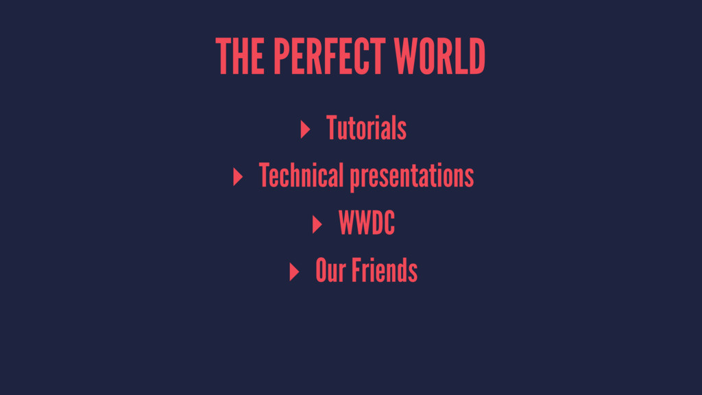 THE PERFECT WORLD ▸ Tutorials ▸ Technical prese...