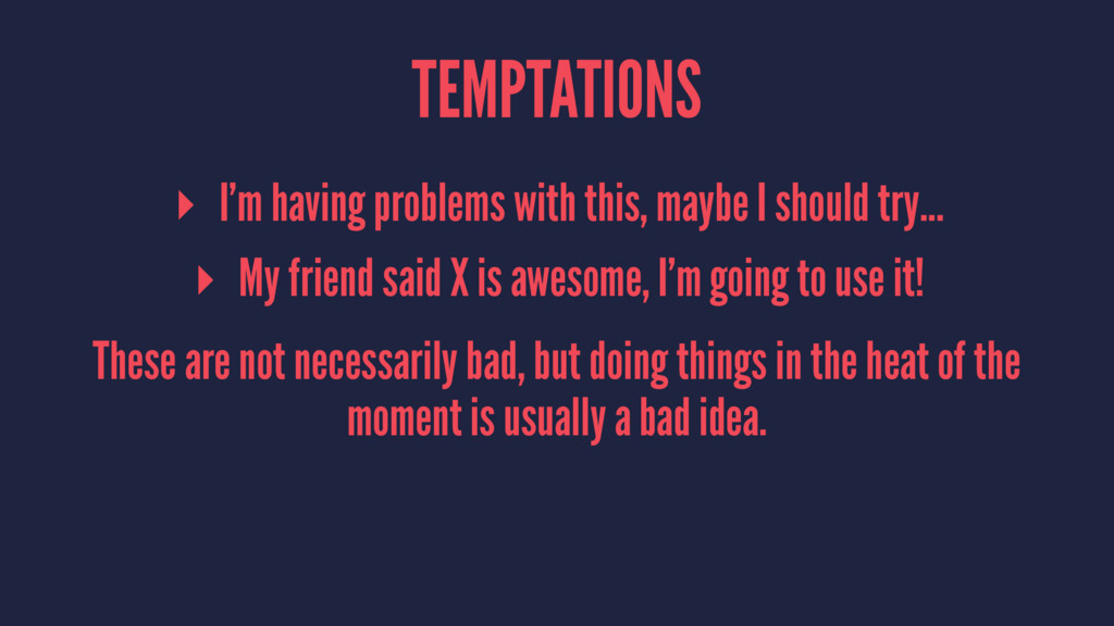 TEMPTATIONS ▸ I'm having problems with this, ma...
