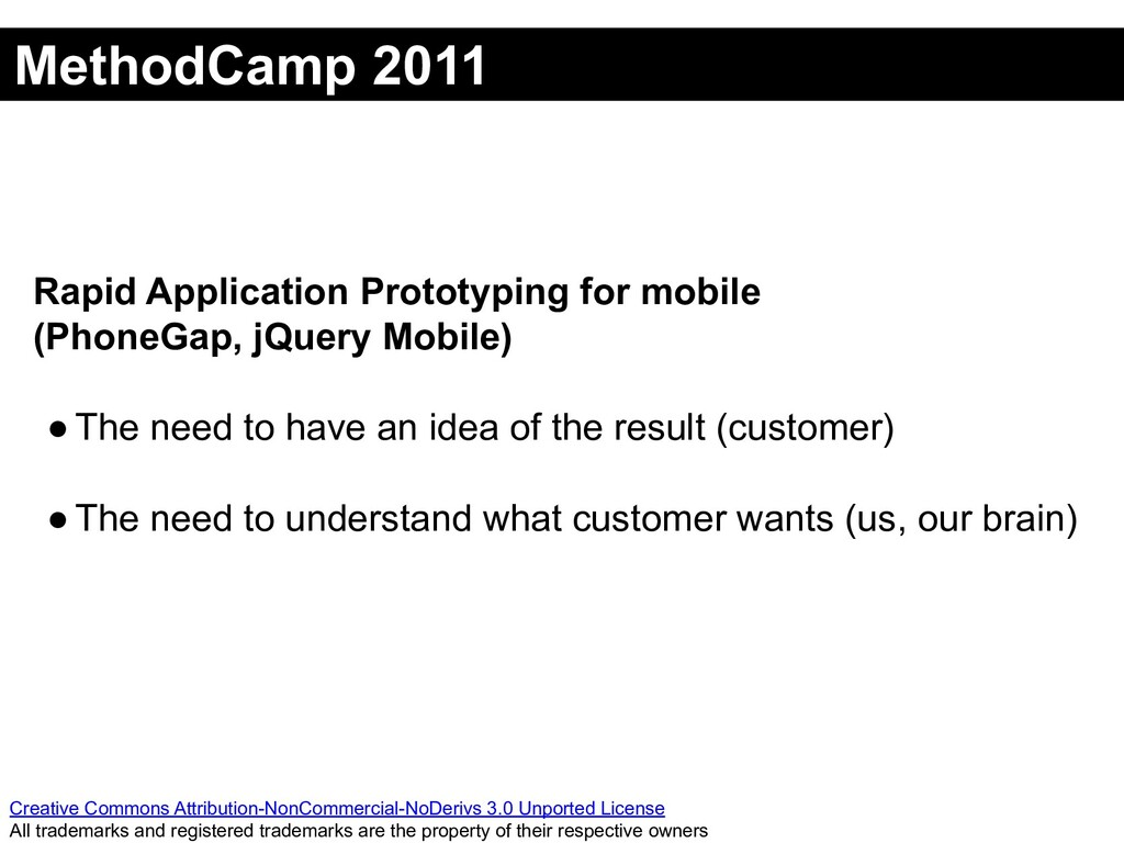 MethodCamp 2011 Creative Commons Attribution-No...