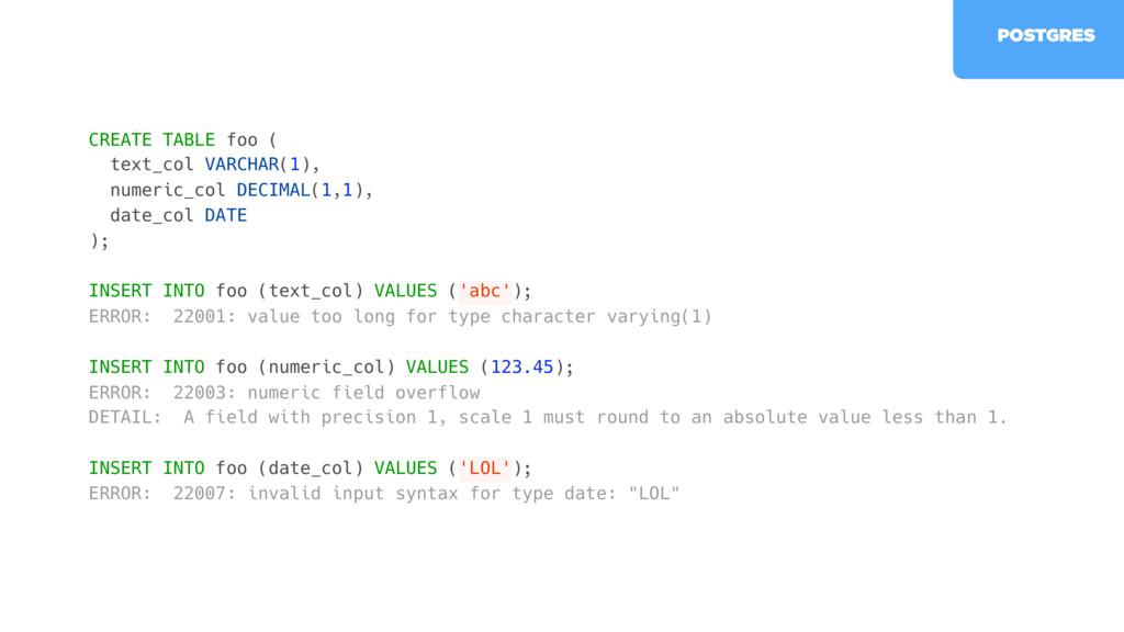 CREATE TABLE foo ( text_col VARCHAR(1), numeric...