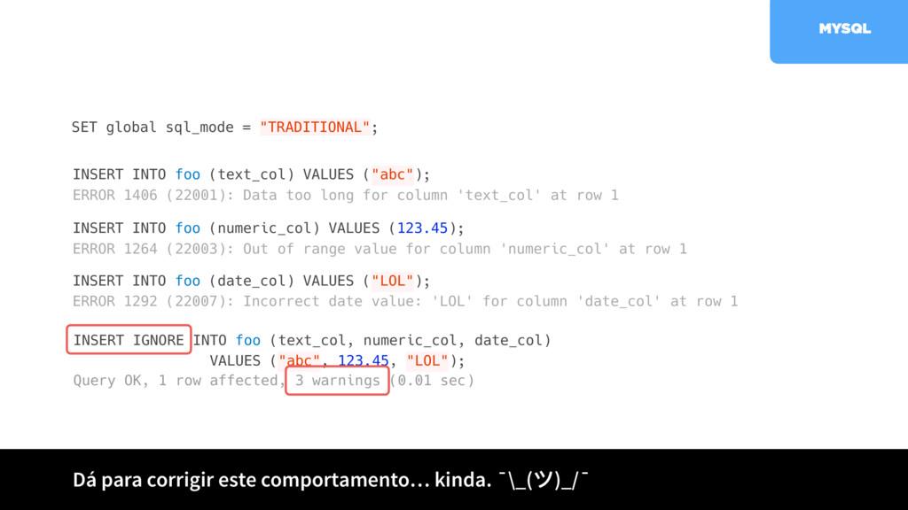 INSERT IGNORE INTO foo (text_col, numeric_col, ...