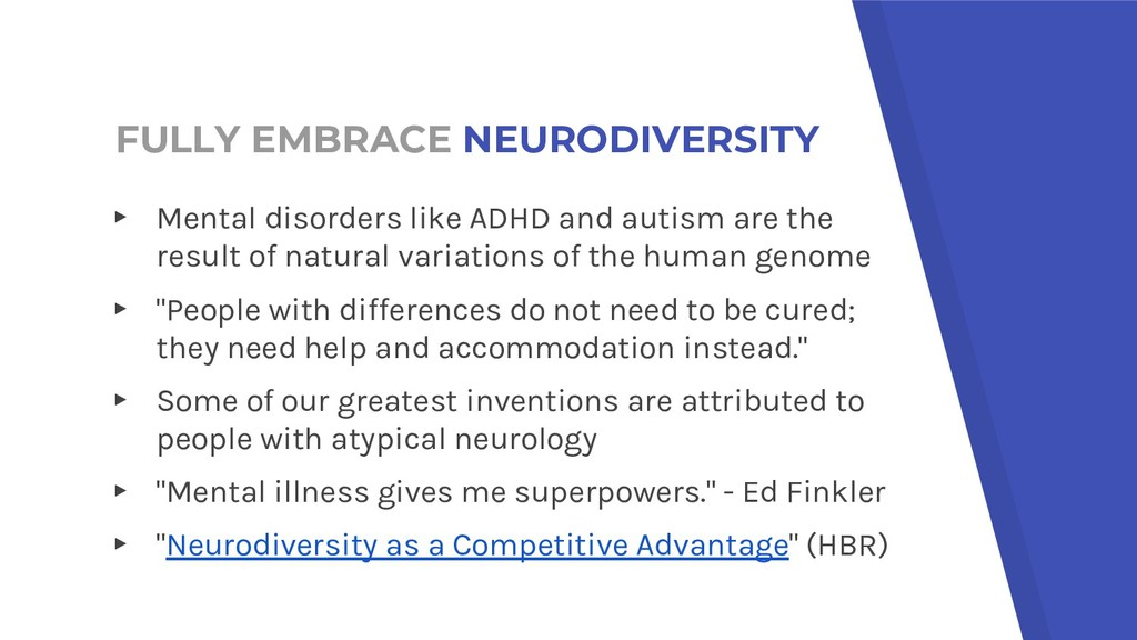 FULLY EMBRACE NEURODIVERSITY ▸ Mental disorders...