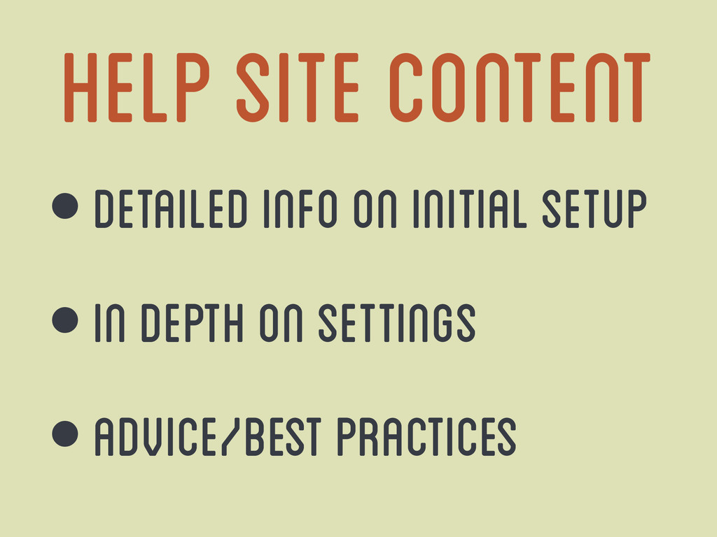 Help Site Content • Detailed info on initial se...