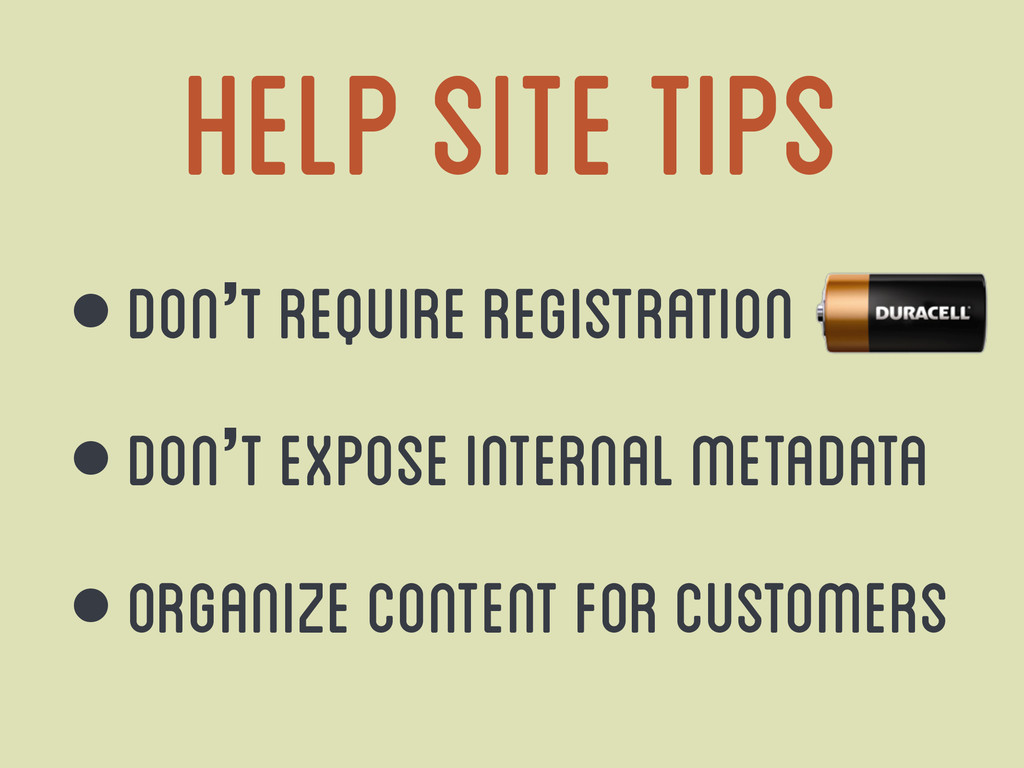 help site tips • Don't require registration • D...