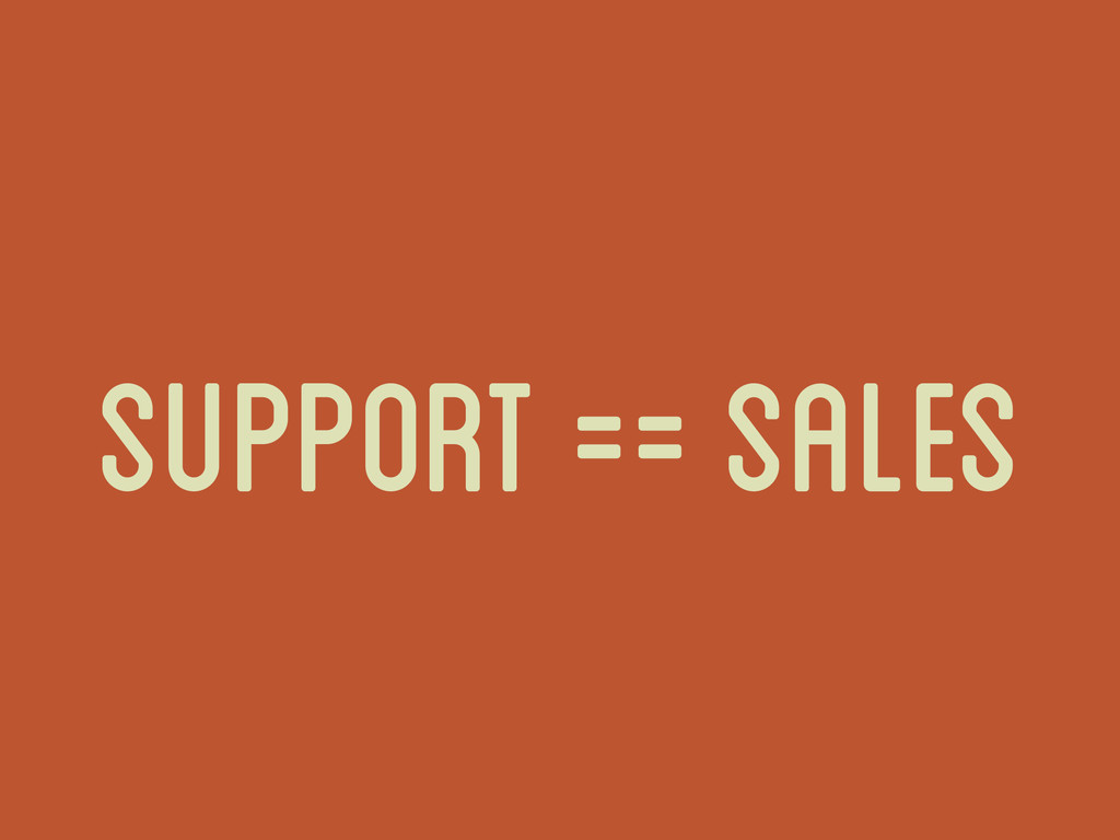 support == sales