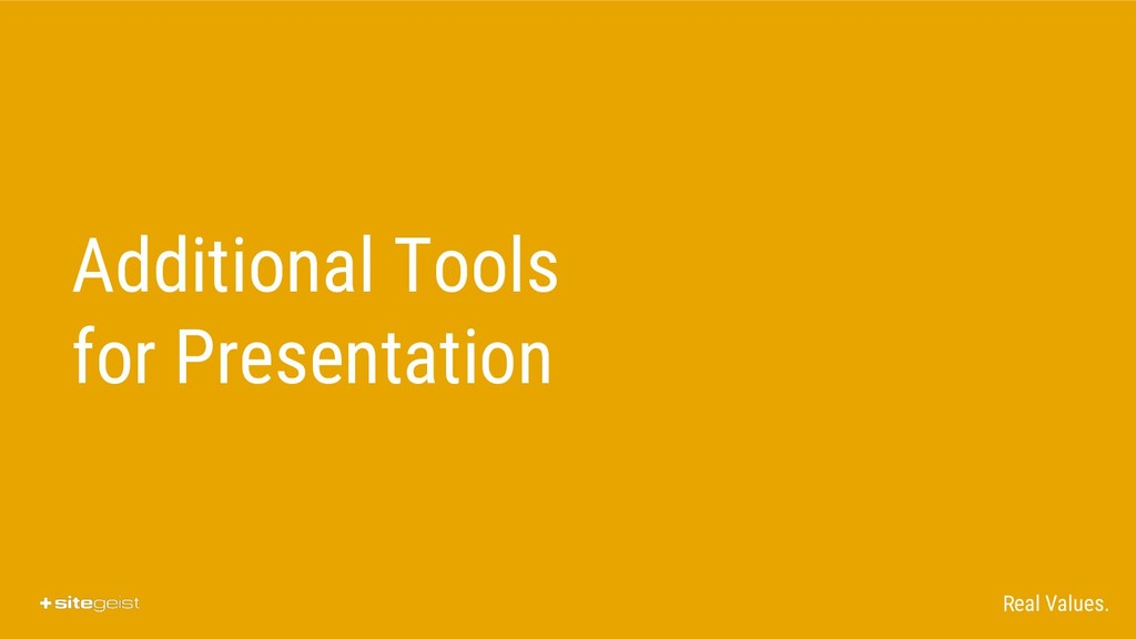Real Values. Additional Tools for Presentation