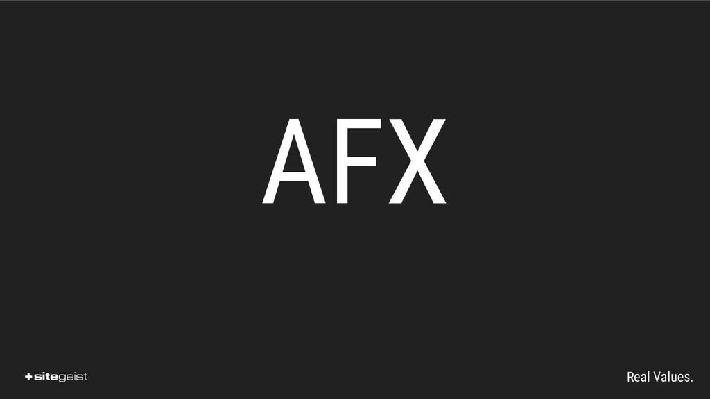 Real Values. AFX