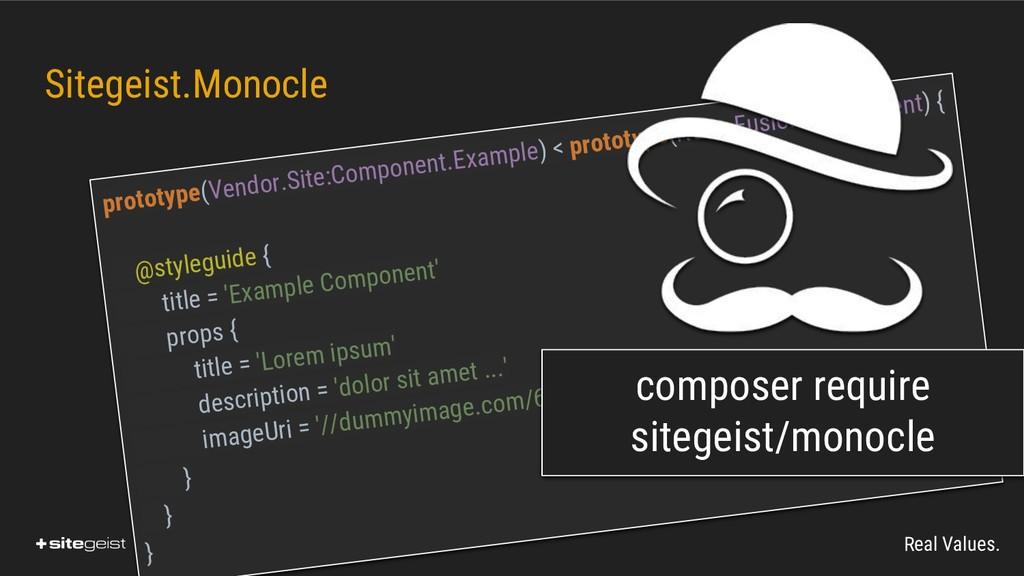 Real Values. Sitegeist.Monocle prototype(Vendor...