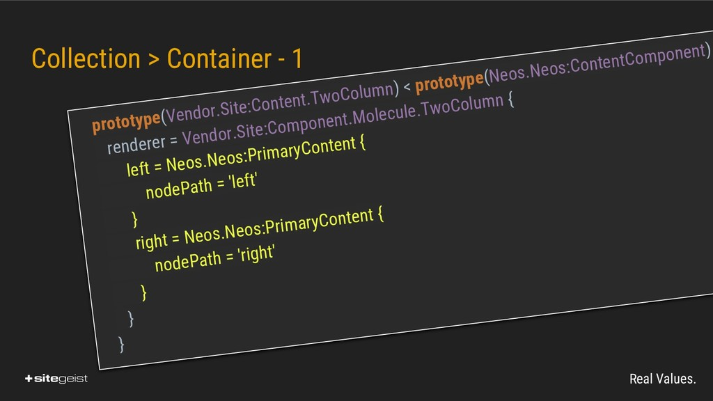 Real Values. Collection > Container - 1 prototy...