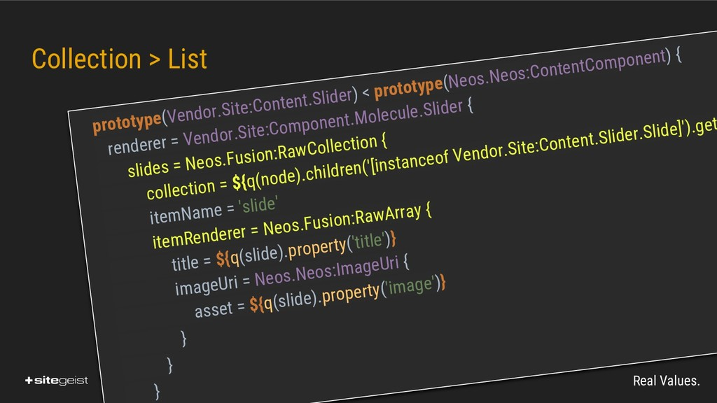Real Values. Collection > List prototype(Vendor...