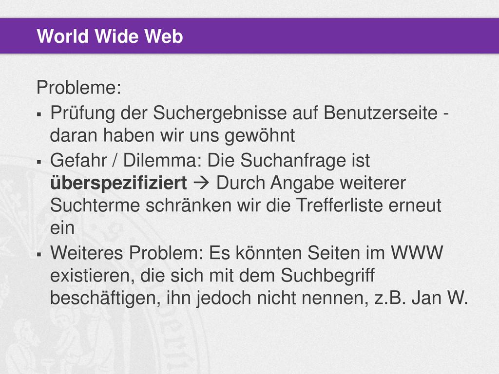 Probleme:  Prüfung der Suchergebnisse auf Benu...