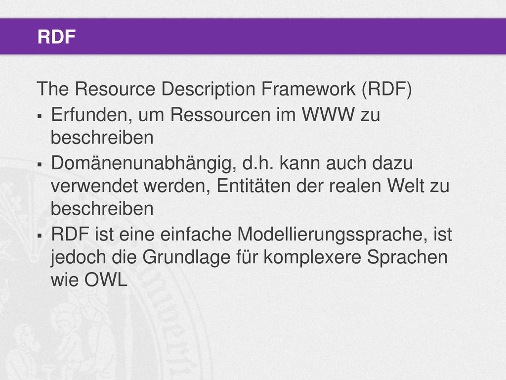 The Resource Description Framework (RDF)  Erfu...