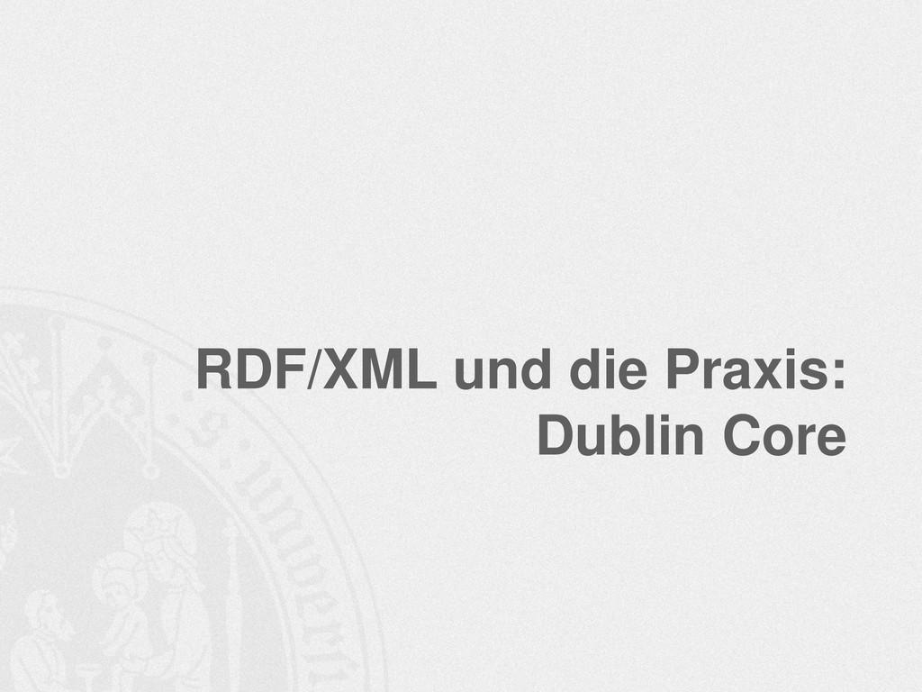 RDF/XML und die Praxis: Dublin Core