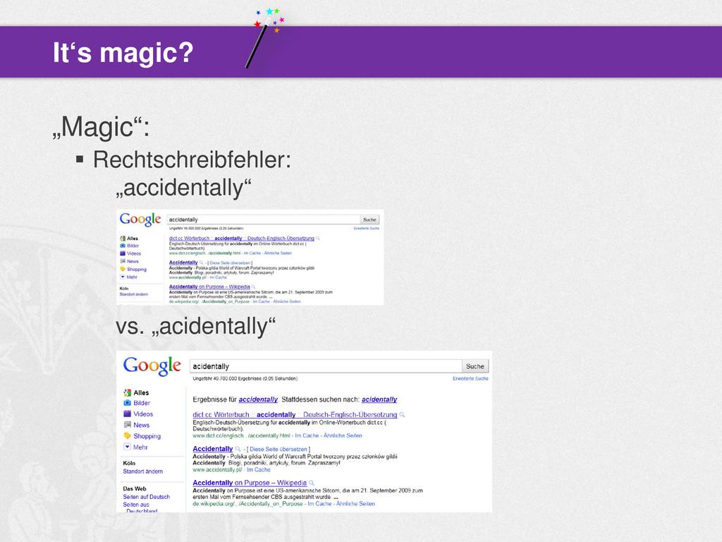 """""""Magic"""":  Rechtschreibfehler: """"accidentally"""" v..."""