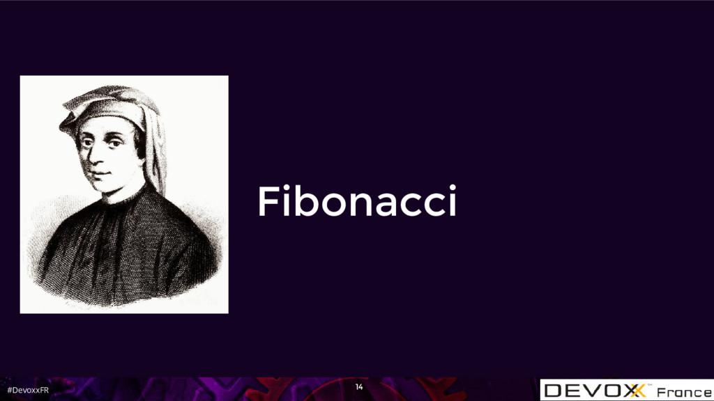 #DevoxxFR Fibonacci 14