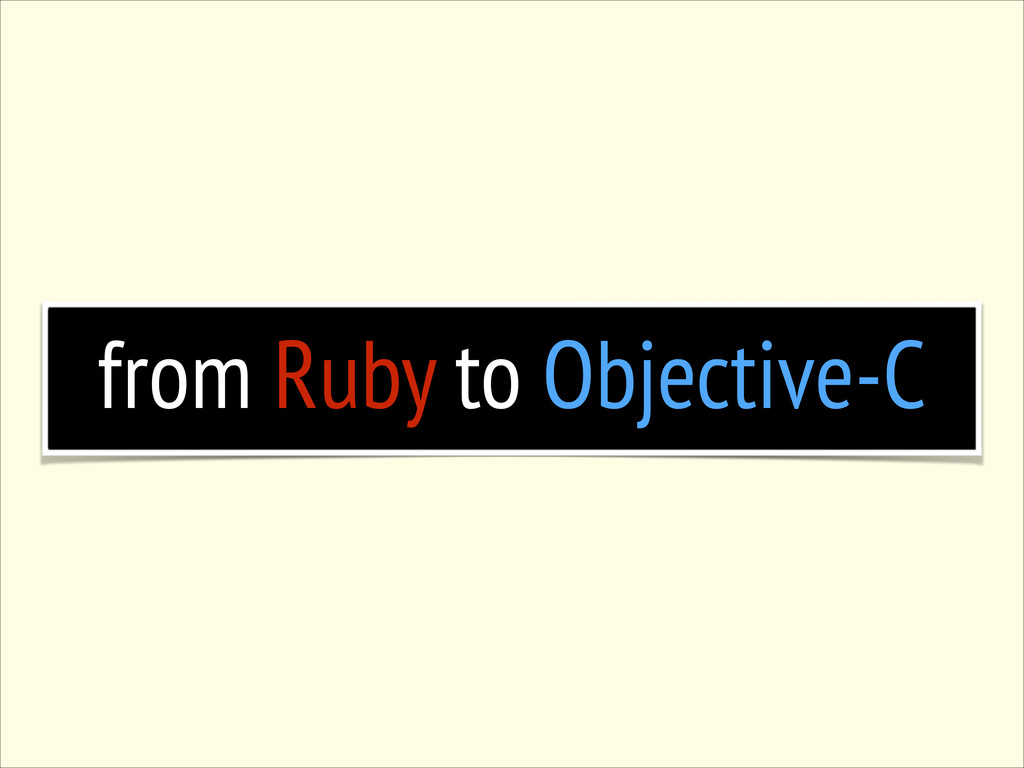 from Ruby to Objective-C