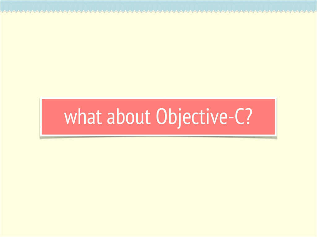 what about Objective-C?