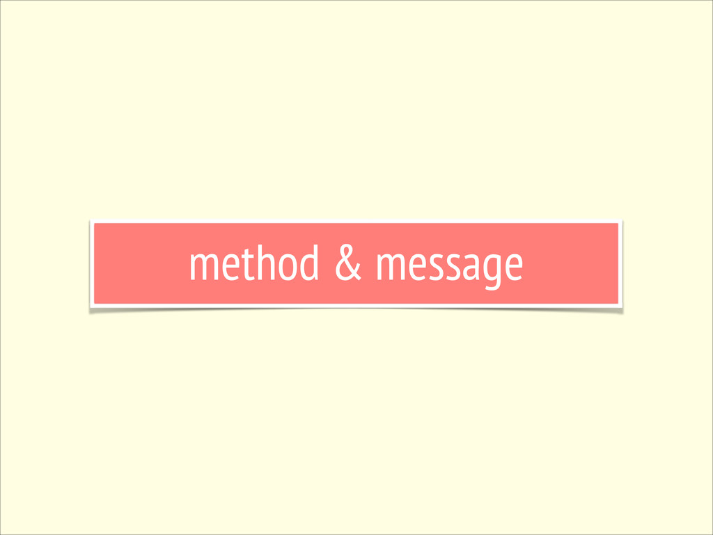 method & message