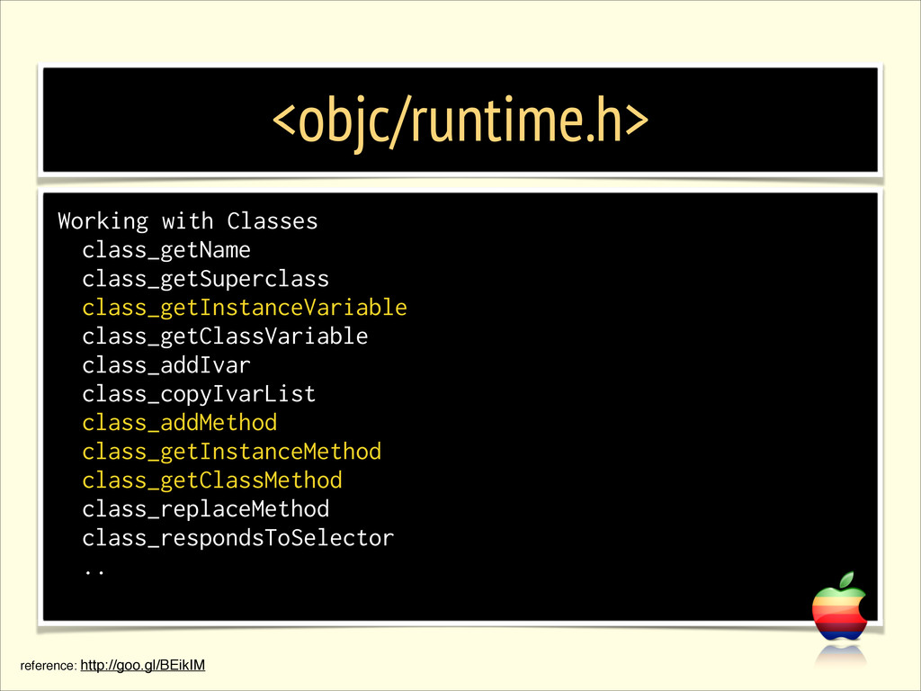 <objc/runtime.h> Working with Classes class_get...