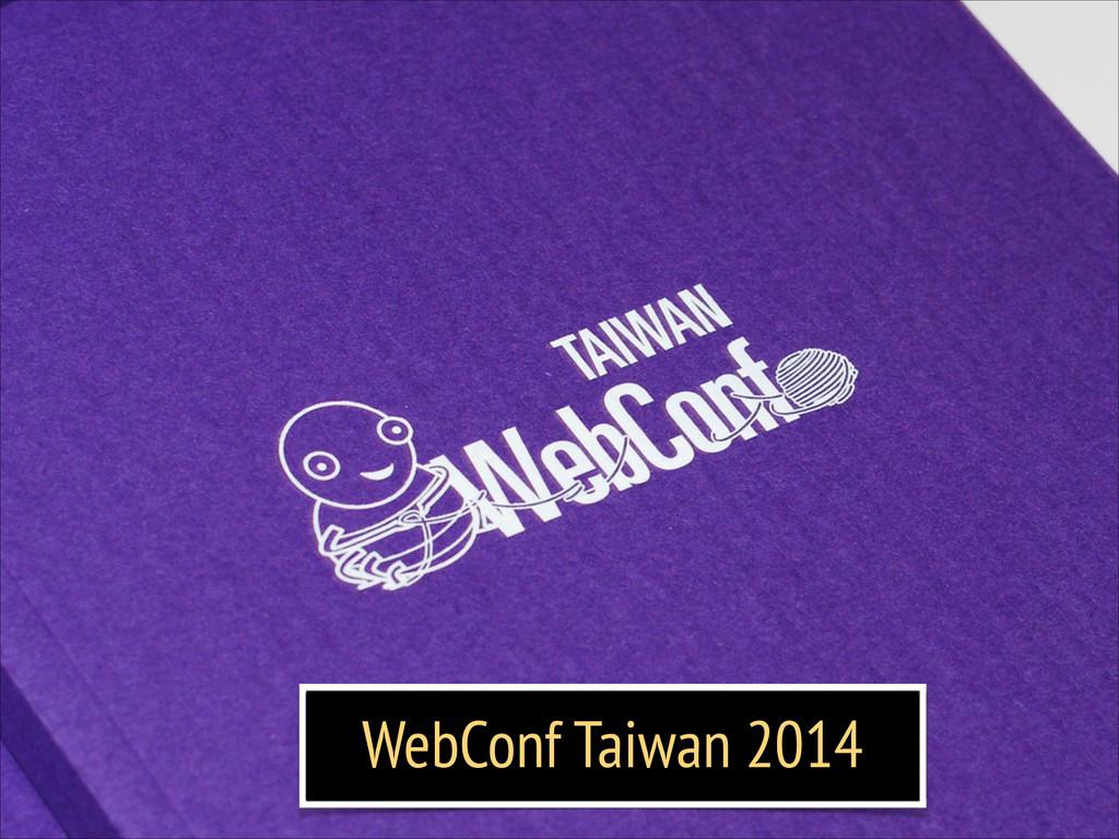 WebConf Taiwan 2014