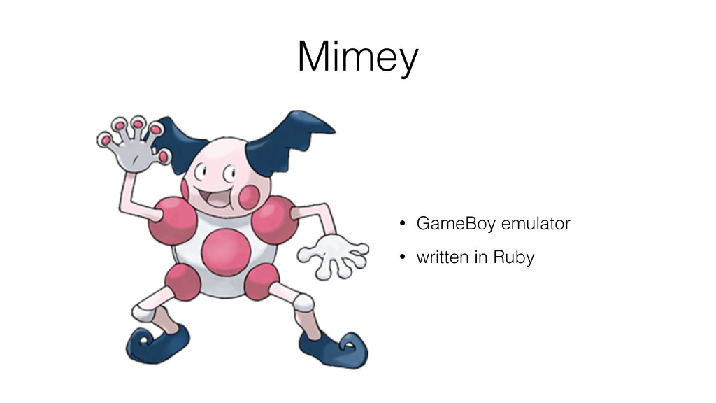 Mimey • GameBoy emulator • written in Ruby