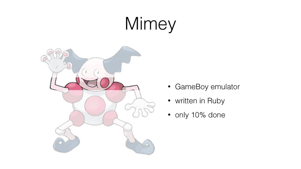 Mimey • GameBoy emulator • written in Ruby • on...