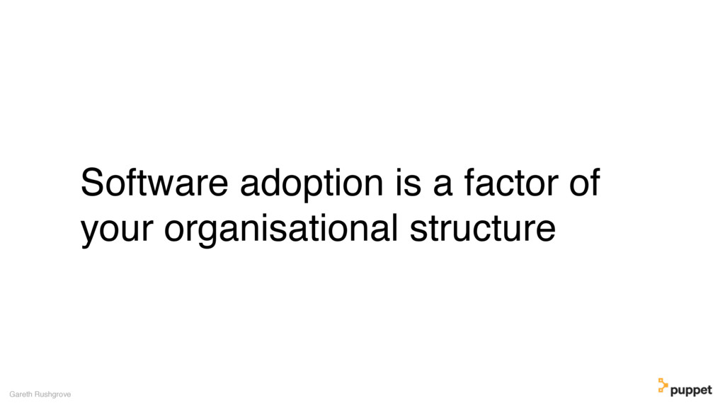 (without introducing more risk) Software adopti...