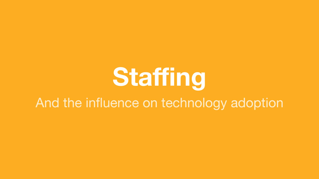 (without introducing more risk) Staffing And the ...
