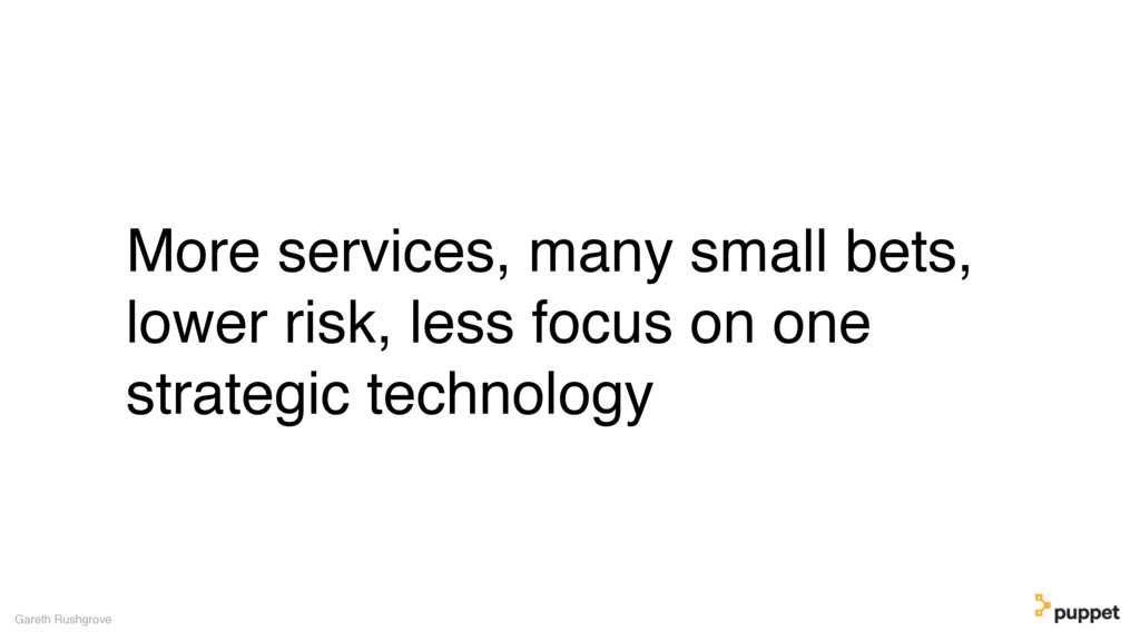 (without introducing more risk) More services, ...