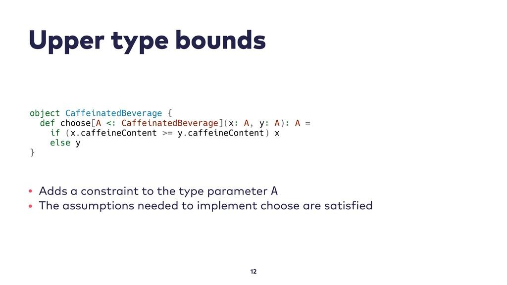 Upper type bounds 12 object CaffeinatedBeverage...