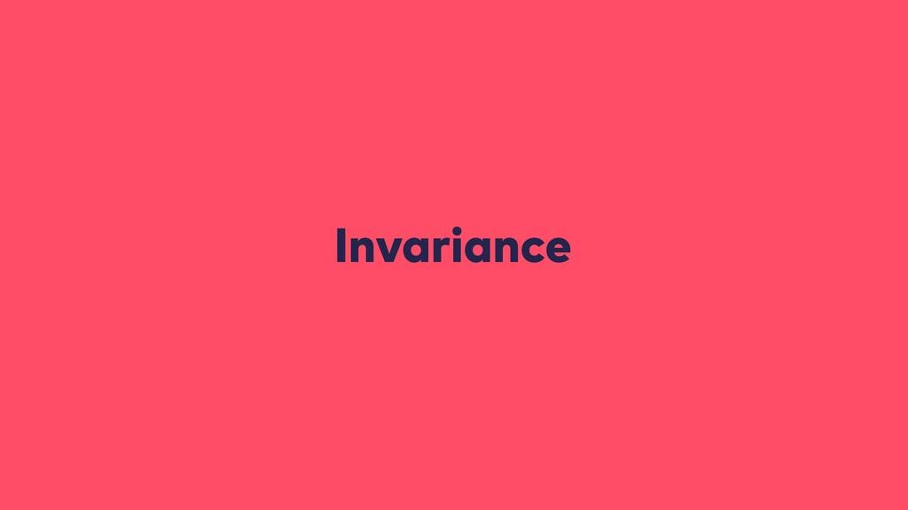 Invariance