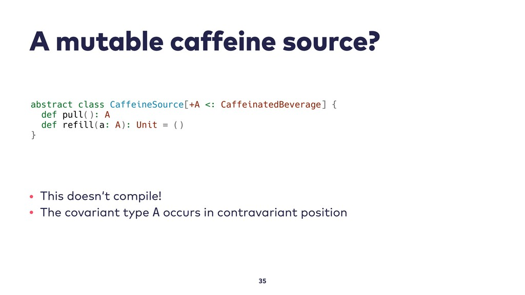 A mutable caffeine source? 35 abstract class Ca...
