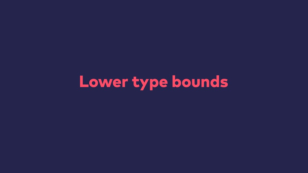 Lower type bounds