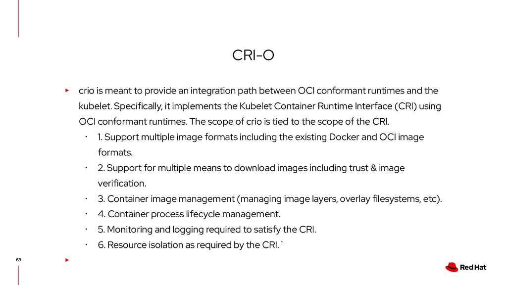 CRI-O ▸ crio is meant to provide an integration...