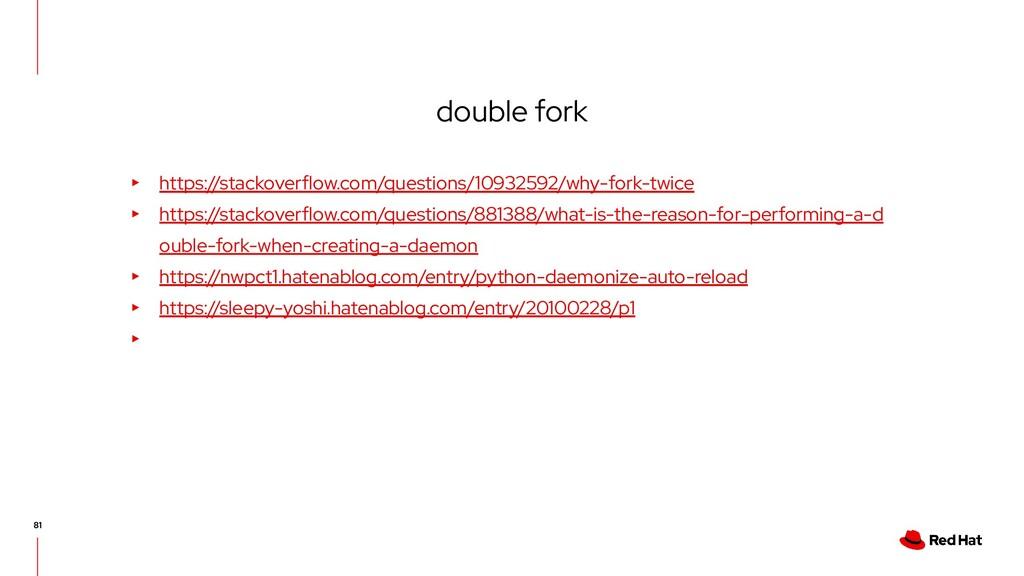 double fork ▸ https://stackoverflow.com/questio...