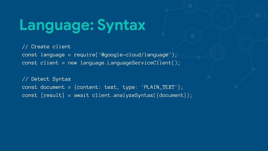 Language: Syntax // Create client const languag...