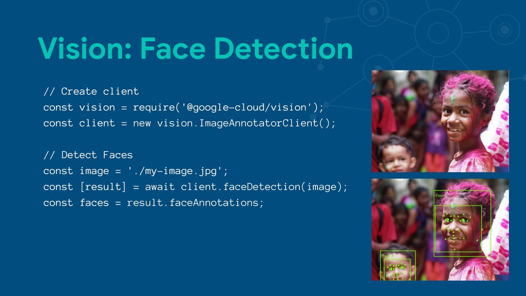 Vision: Face Detection // Create client const v...
