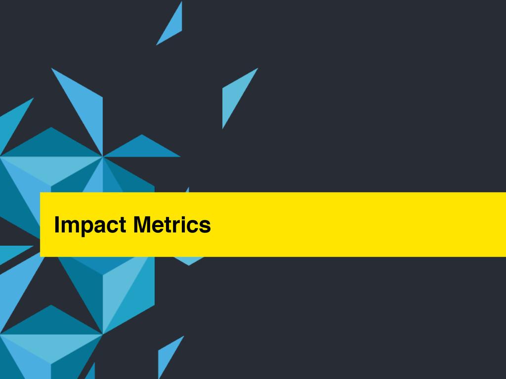 ‹#› © Jive confidential Impact Metrics