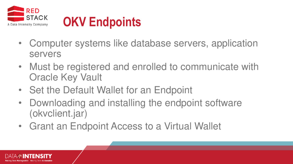 OKV Endpoints • Computer systems like database ...
