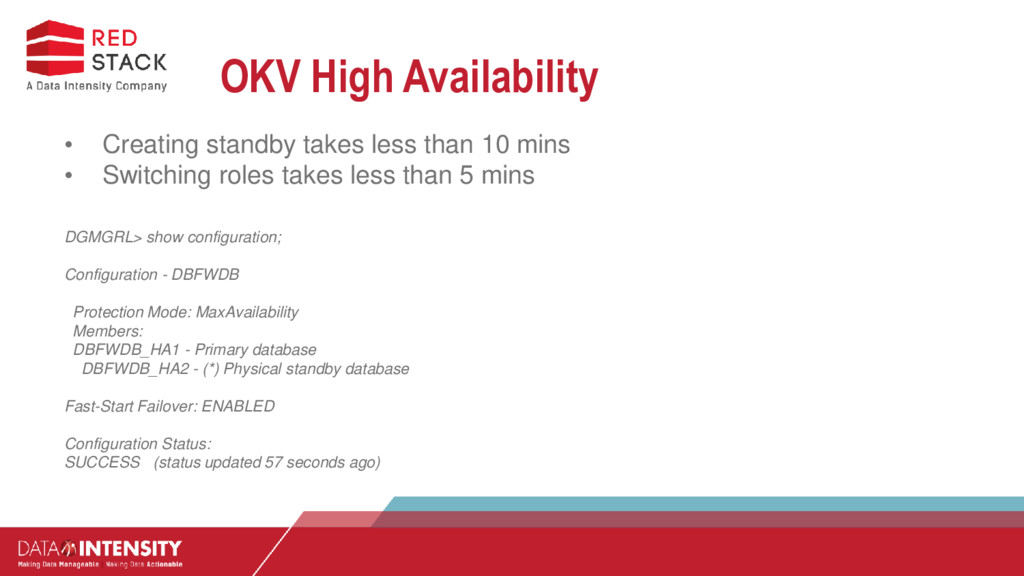 OKV High Availability • Creating standby takes ...