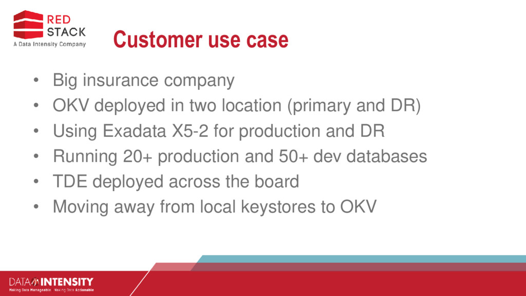 Customer use case • Big insurance company • OKV...