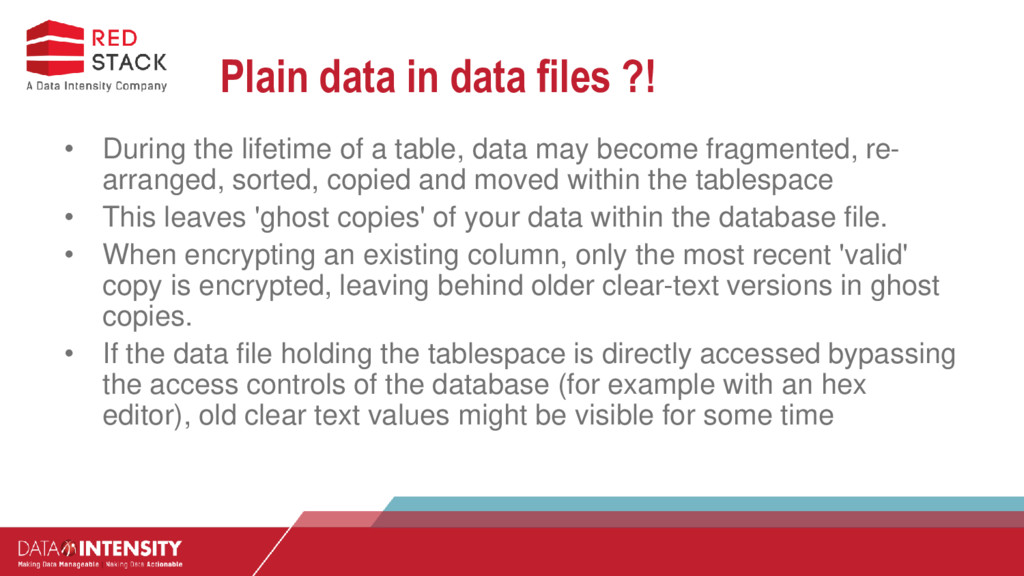 Plain data in data files ?! • During the lifeti...