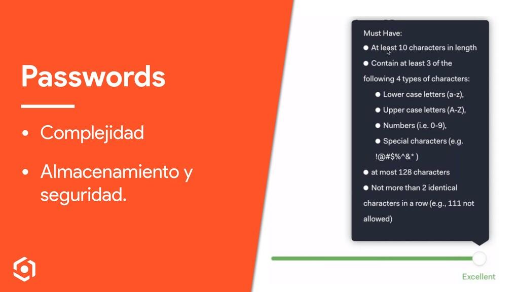 Passwords • Complejidad • Almacenamiento y segu...
